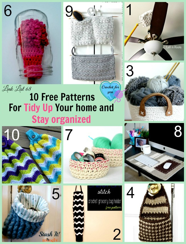 10 Free Patterns For Tidy Up Your Home and Stay Organized