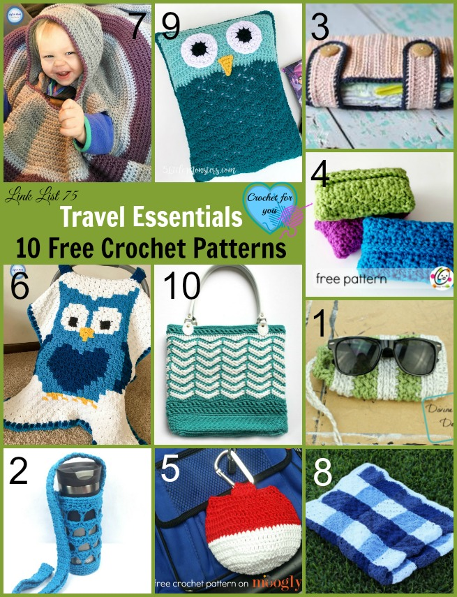 Travel Essentials 10 Free Crochet Patterns