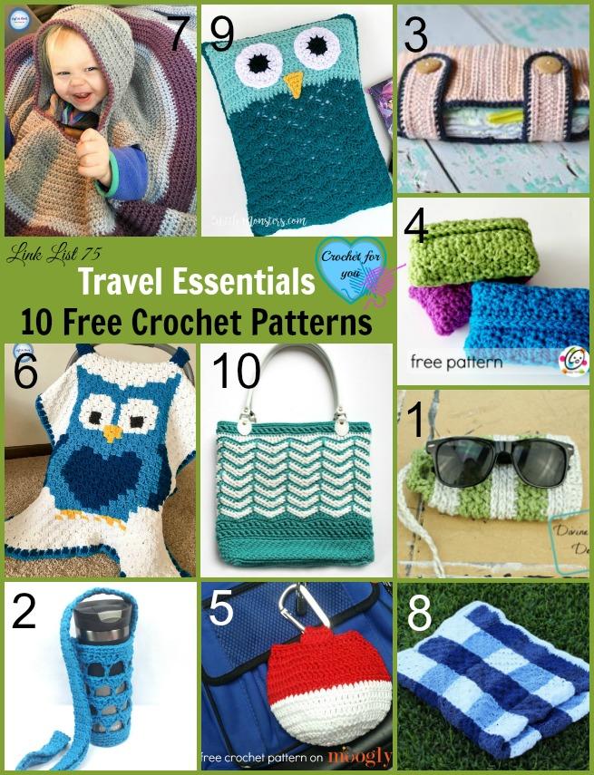 Travel Essentials 10 Free Crochet Patterns