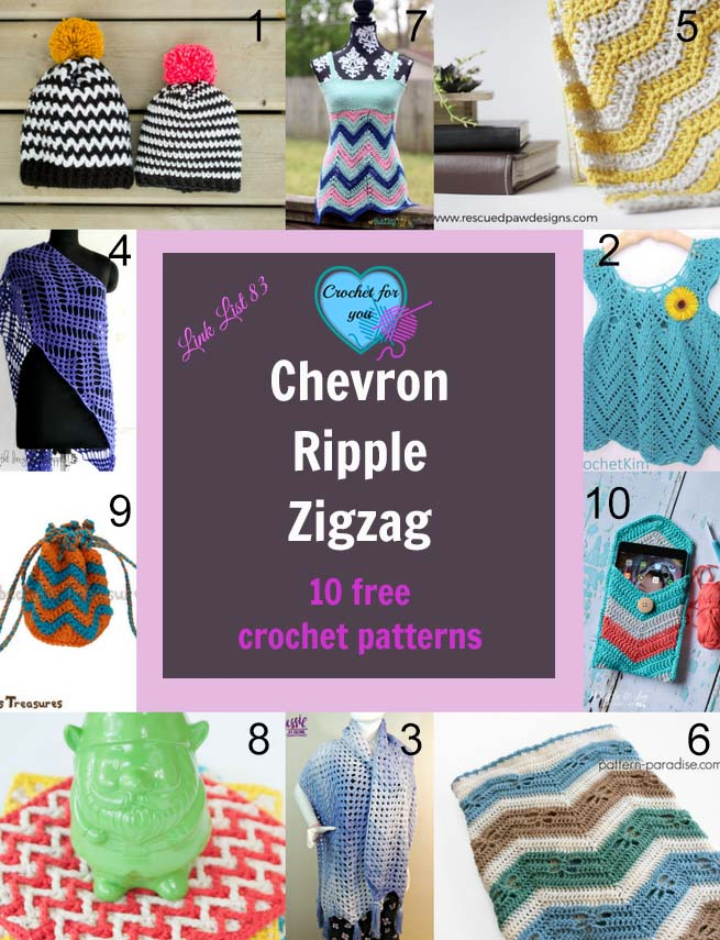 Chevron / Ripple / Zigzag 10 Free Crochet Patterns Link list