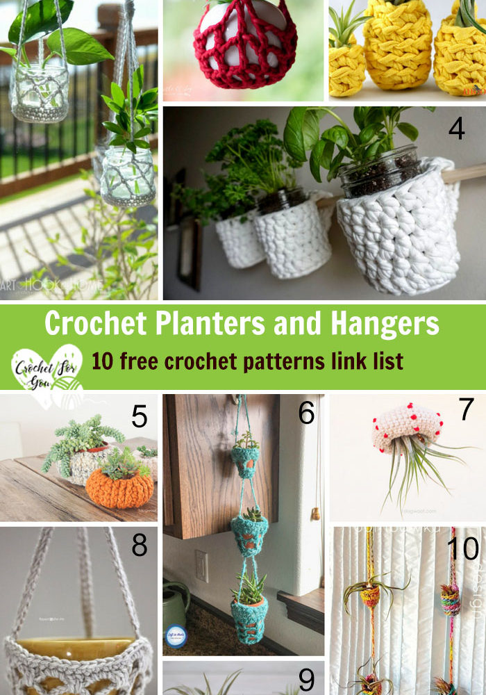 Crochet Planters and Hangers - 10 Free Crochet Pattern Link List