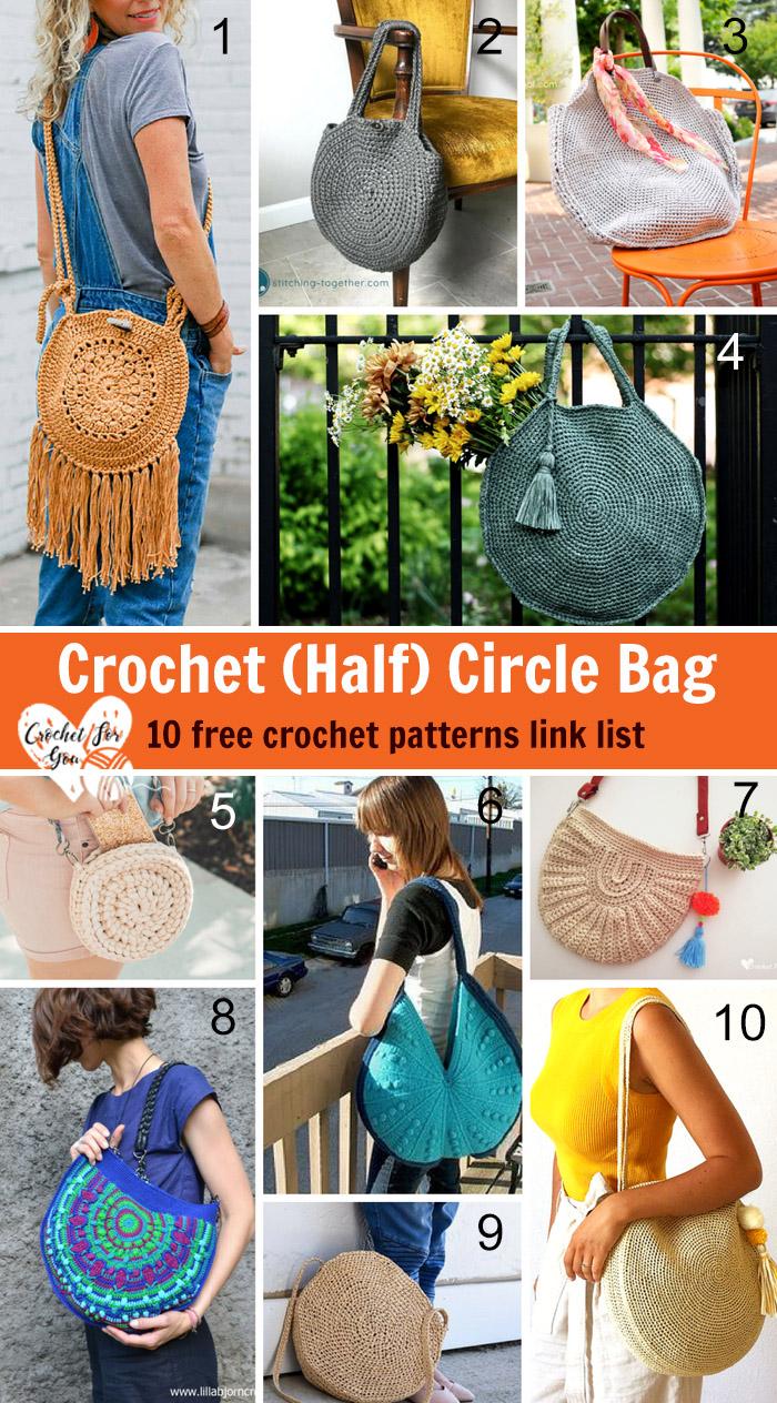 Crochet (Half) Circle Bag - 10 free crochet pattern link list