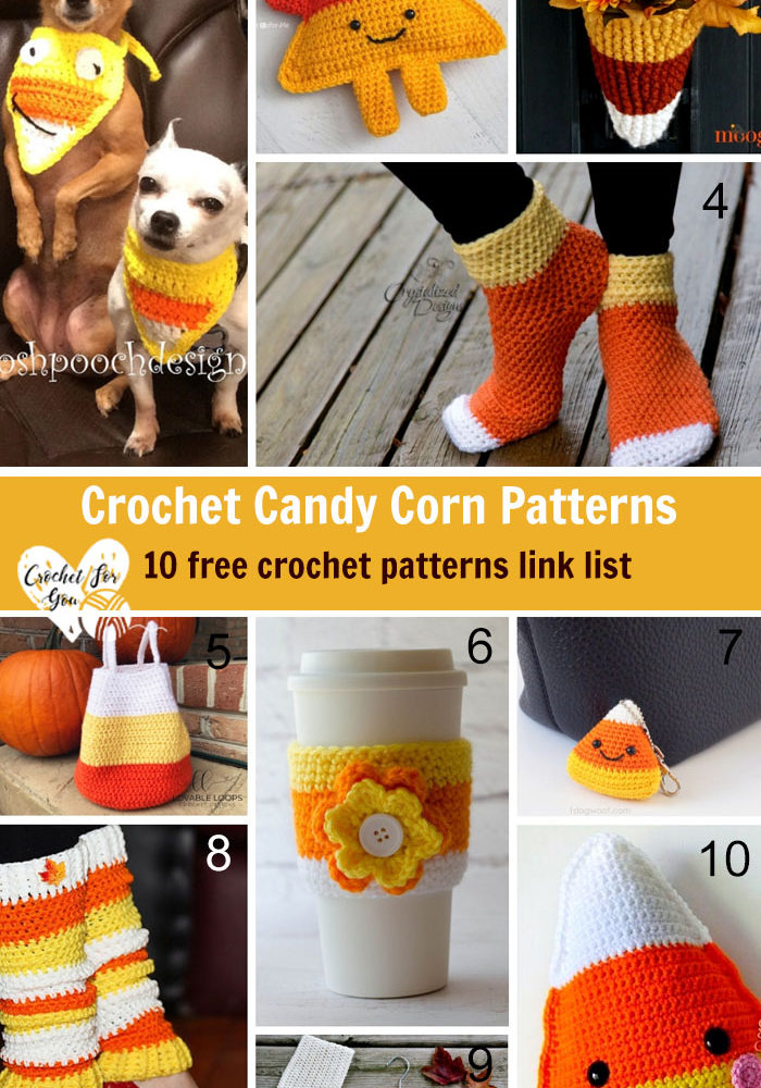Crochet Candy Corn  Patterns – 10 free crochet pattern link list