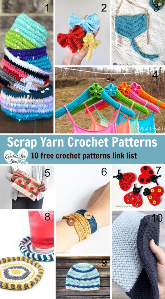 Scrap Yarn Crochet Patterns – 10 free crochet pattern link list