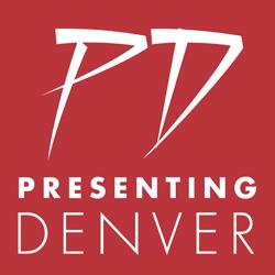 Presenting Denver