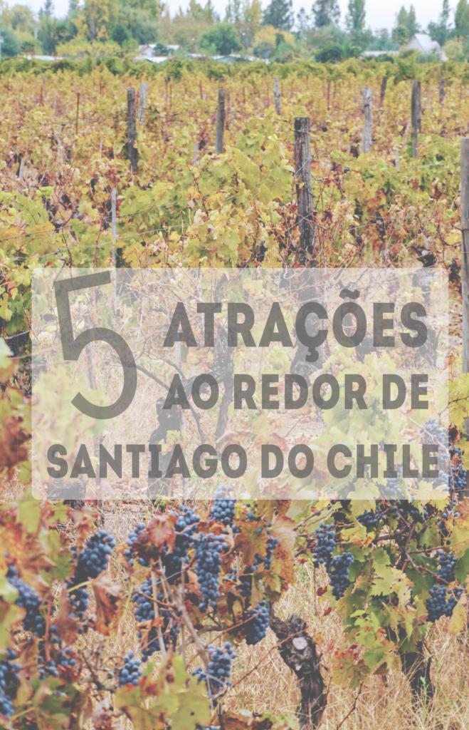 Próximo de Santiago do Chile tem inúmeras atrações. Listamos 5 atrações que você pode conhecer ao redor da capital Chilena.