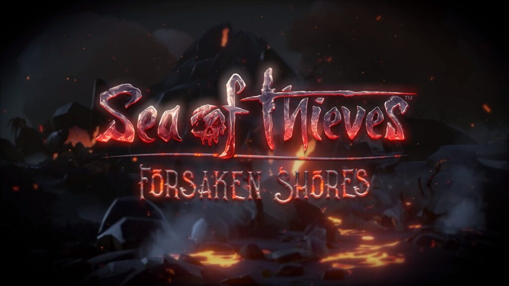 Sea Of Thieves: Forsaken Shores Expansion Launches Next Week (VIDEO)