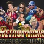 RetroMania Wrestling Confirmed For Nintendo Switch (VIDEO)