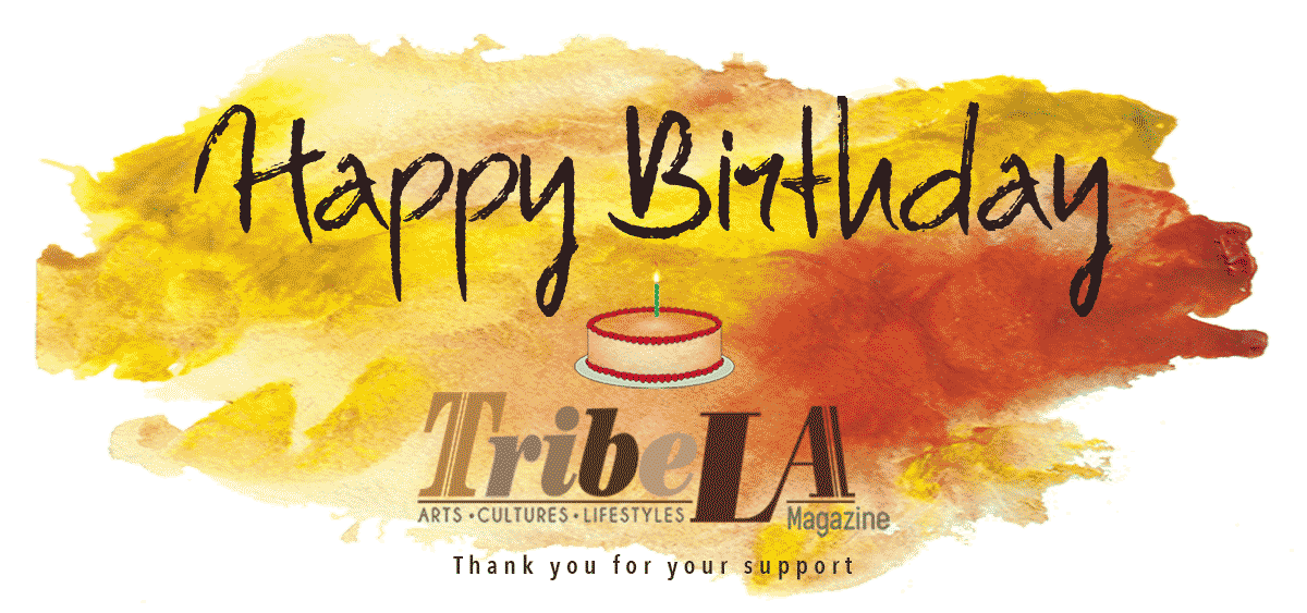 Our First Artful Year – Happy Birthday TribeLA Magazine!