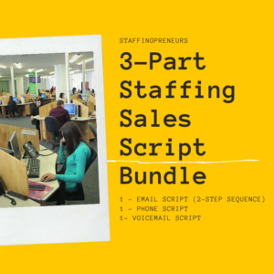 Staffing Sales Script Bundle