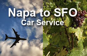 Napa to SFO Car Service