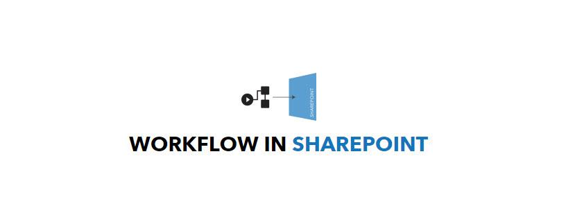 Workflow in SharePoint