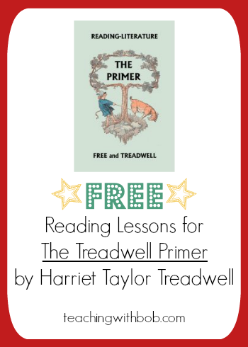 Teaching the eighth story -- Little Tuppens -- from The Treadwell Primer. Another helpful post from Teaching Reading with Bob Books!