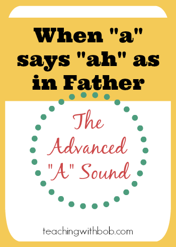 When a says ah as in father