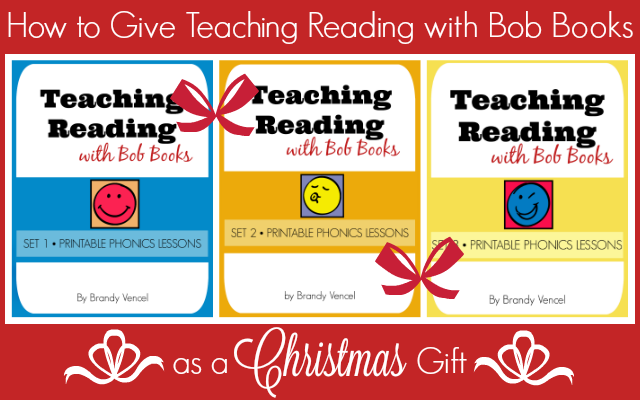Explaining the two main options as far as how to give the Teaching Reading with Bob Books printable lessons as a Christmas gift.