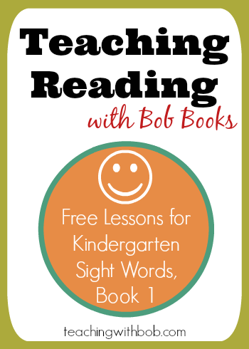 Free lesson plans for Bob Books Kindergarten Sight Words Set Book 1.