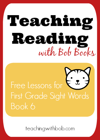 Free Reading Lessons for Bob Books First Grade Sight Words ...