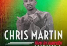 Photo of Jamaican Star Chris Martin Set To Visit Kenya