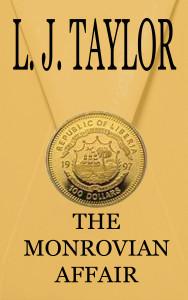 The Monrovian Affair