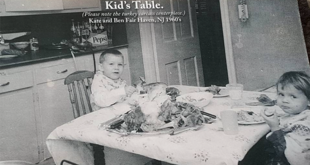 Thanksgiving at the kids' table in the 1960s with Kate and Ben Hamilton Photo/Hamilton family