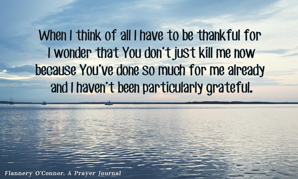 Flannery OConnor prayer of thanksgiving