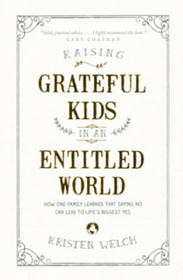 Book Review: Raising Grateful Kids in an Entitled World