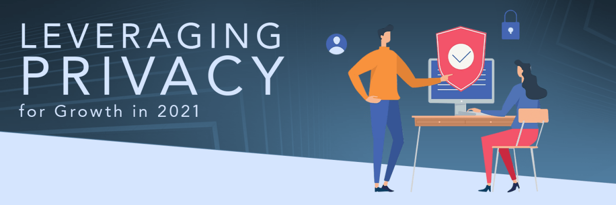 leveraging privacy growth