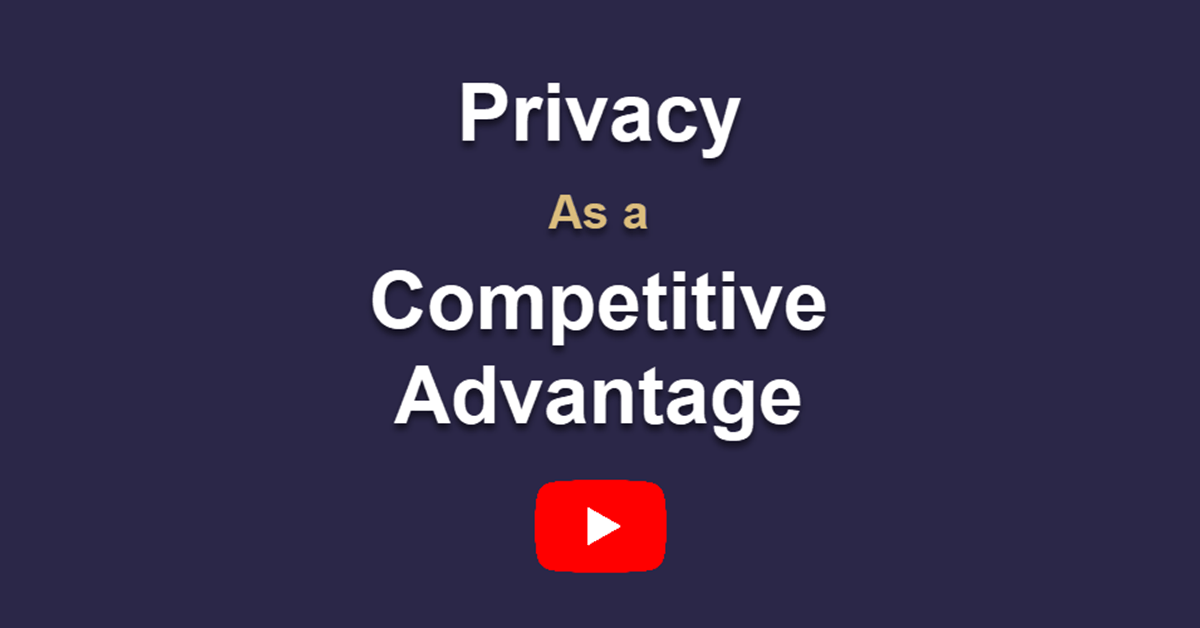 privacy competitive advantage play button x