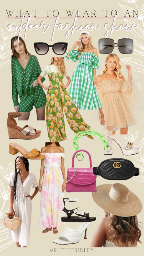 Ruthie Ridley Blog What To Wear To An Outdoor Fashion Show