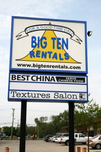 The big sign out side Big Ten Rentals INC in Iowa City.