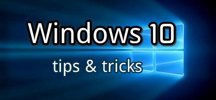 7 Tips to Make you a Power Windows 10 User
