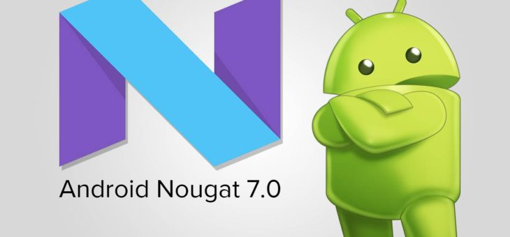 The Power of Android's Nougat 7.0