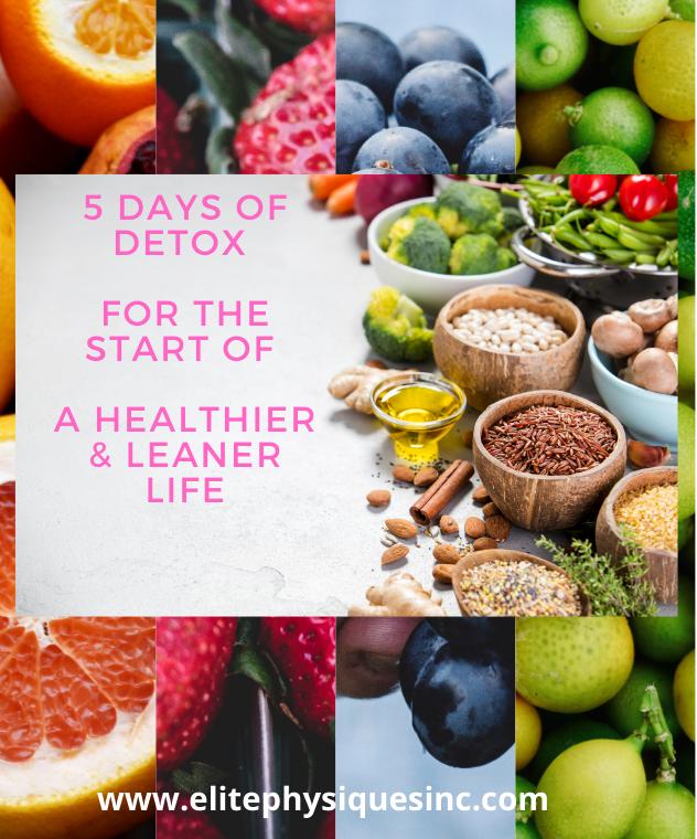 5-Day Detox For The Start Of A Healthier & Leaner Life
