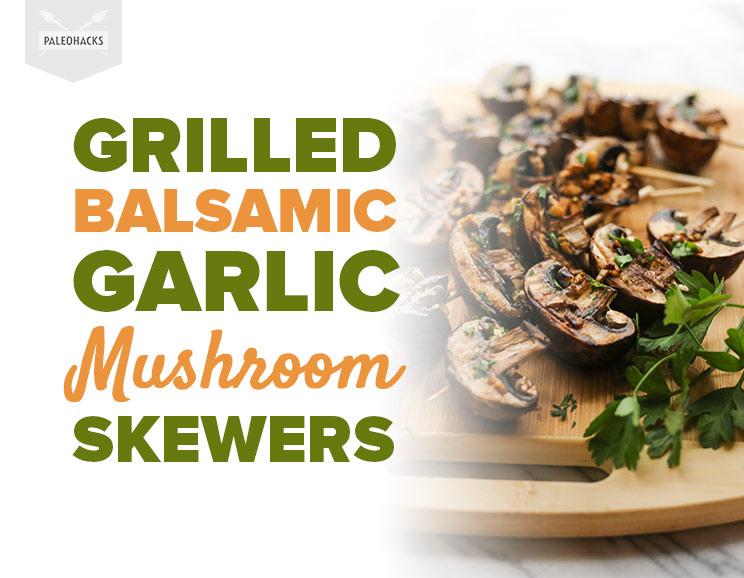 Grilled-Balsamic-Garlic-Mushroom-Skewers