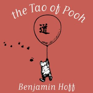 The Tao of Pooh - Summer Reading