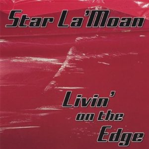 Livin' On the Edge Star La'Moan