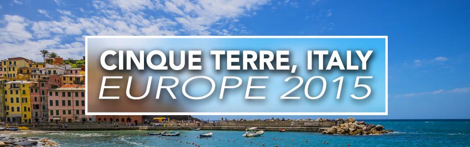 Cinque Terre – Europe 2015