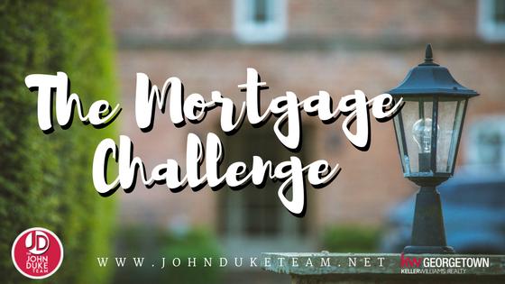 mortgage challenge