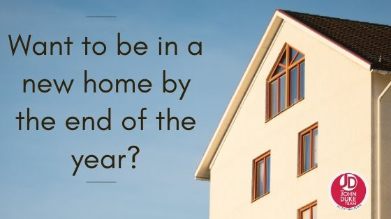 want to be in a new home by the end of the year_
