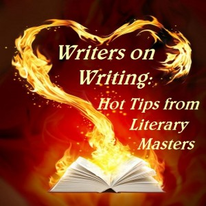Advice to Writers, Writing Tips, Famous quotes