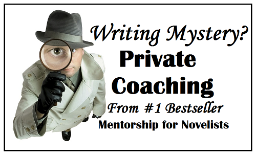 Fiction Coaching, Mystery Novels, Sleuth, Detective, PI, murder