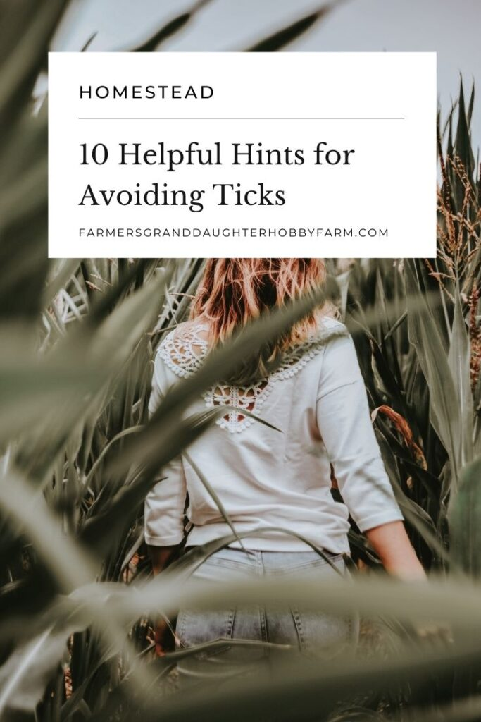 Ticks are no fun, which is why I'm sharing with you 10 helpful hints for avoiding ticks. Some of these will definitely surprise you!