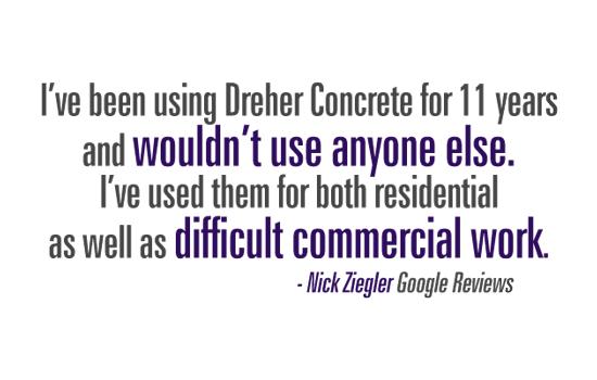 Dreher Concrete Reviews