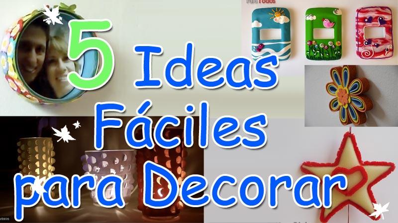5 Ideas DIY Fáciles para decorar
