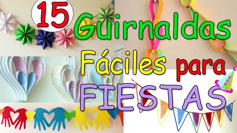 15 Guirnaldas Fáciles - Decoración de Fiestas