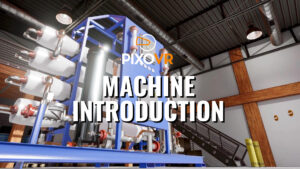 Machine Introduction Virtual Reality Training