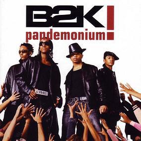 B2K---Pandemonium