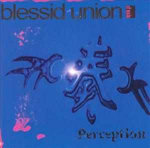 Blessed Union Of Soul Perception