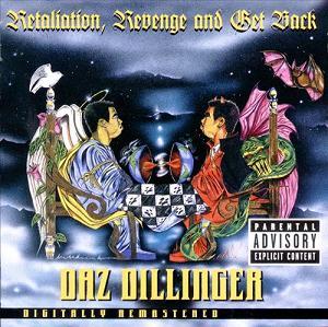 Daz Dillenger Meditation, Revenge and Get Back