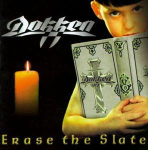 Dokken Erase The Slate